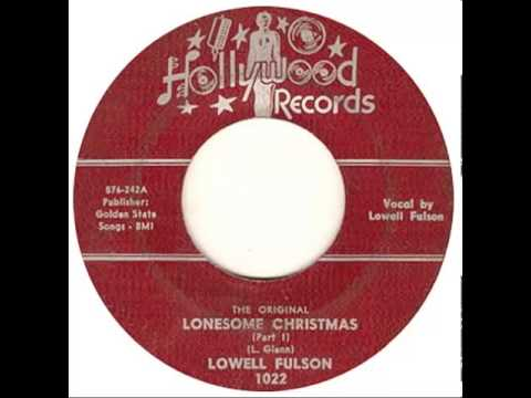 Lowell Fulson  - Lonesome Christmas (Part 1)