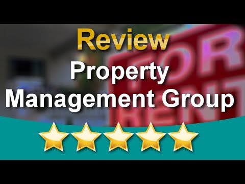 Anaheim Rental Management Companies – Property Management Group Marvelous Five Star Review