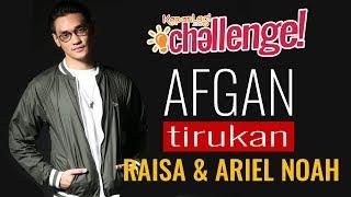 Afgan Tirukan Gaya Raisa & Ariel NOAH Nyanyi