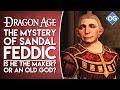 The Mystery of Sandal Feddic - Dragon Age Theory