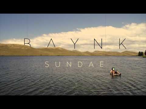 BAYNK - Sundae [Official Audio]