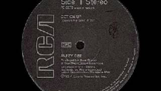 Jazzy Dee - Get On Up
