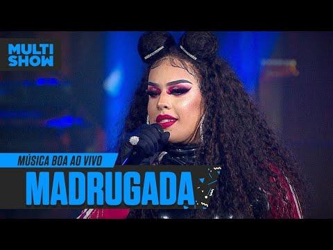 Madrugada  Gloria Groove  Música Boa Ao Vivo  Música Multishow