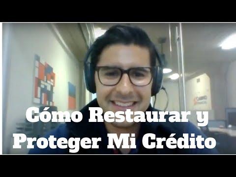 Episodio 2: Cómo Restaurar y Proteger Mi Crédito