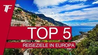 TOP 5: Die schönsten Orte Europas
