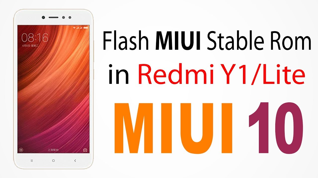 How to Flash MIUI Rom in Redmi Y1 / Lite Software Update