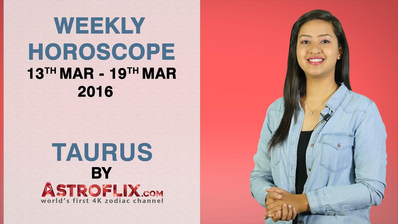 Taurus | Weekly Horoscope | 13th Mar - 19th Mar 2016 by GaneshaSpeaks com