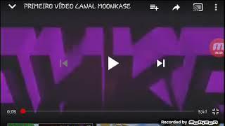 Segundo vídeo do canal espero que gostem (primeiro vídeo da moonkase)😆
