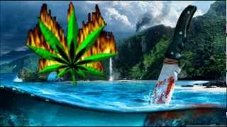far cry 3 burn the weed song