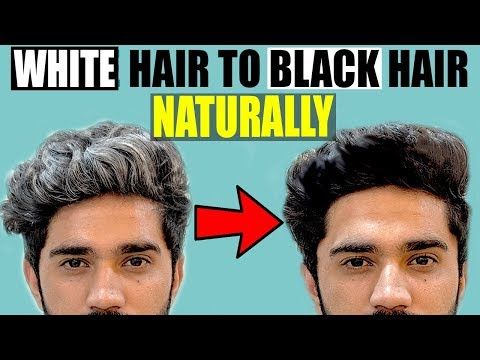 GET WHITE TO BLACK HAIR EASILY   HOW I GOT RID OF GREY HAIR PROBLEM NATURALLY