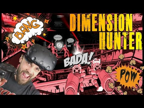 COMIC BOOK STYLE VR FPS! DIMENSION HUNTER! | HTC VIVE