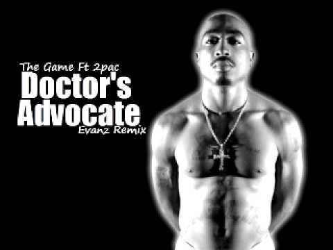 The Game Ft 2pac - Doctors Advocate (Evanz Remix)