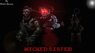 Baixar - Fnaf Sfm Collab Wicked Sister Song By Rockit Gaming Grátis