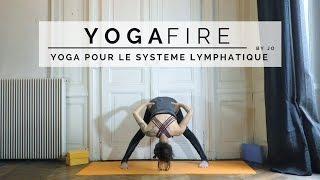 Yoga pour le système lymphatique  - Yoga Fire By Jo
