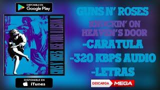 Gambar cover Guns N' Roses - Knockin' On Heaven's Door | MEGA & 4Shared Download (320 kbps Audio HQ)