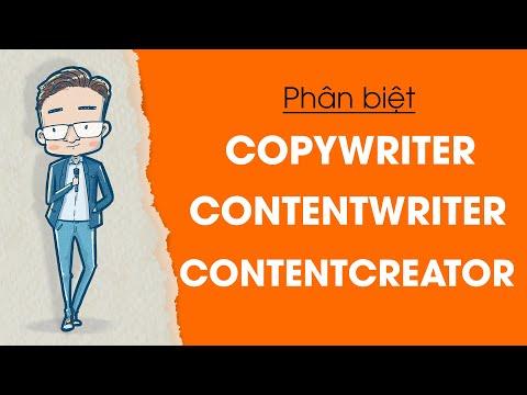 Nghề viết 01 - Phân biệt Contentwriter, Copywriter, Contentcreator | Rất nhiều người sai.
