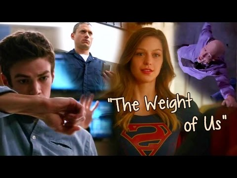 """Five DC Comics TV Series - """"The Weight of Us"""""""