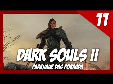 Dark Souls II - Biga Do Carrasco #11 ( GamePlay em Português 60-FPS )