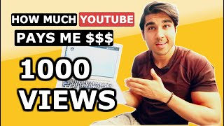 HOW MUCH YOUTUBE PAYS ME FOR 1000 VIEWS