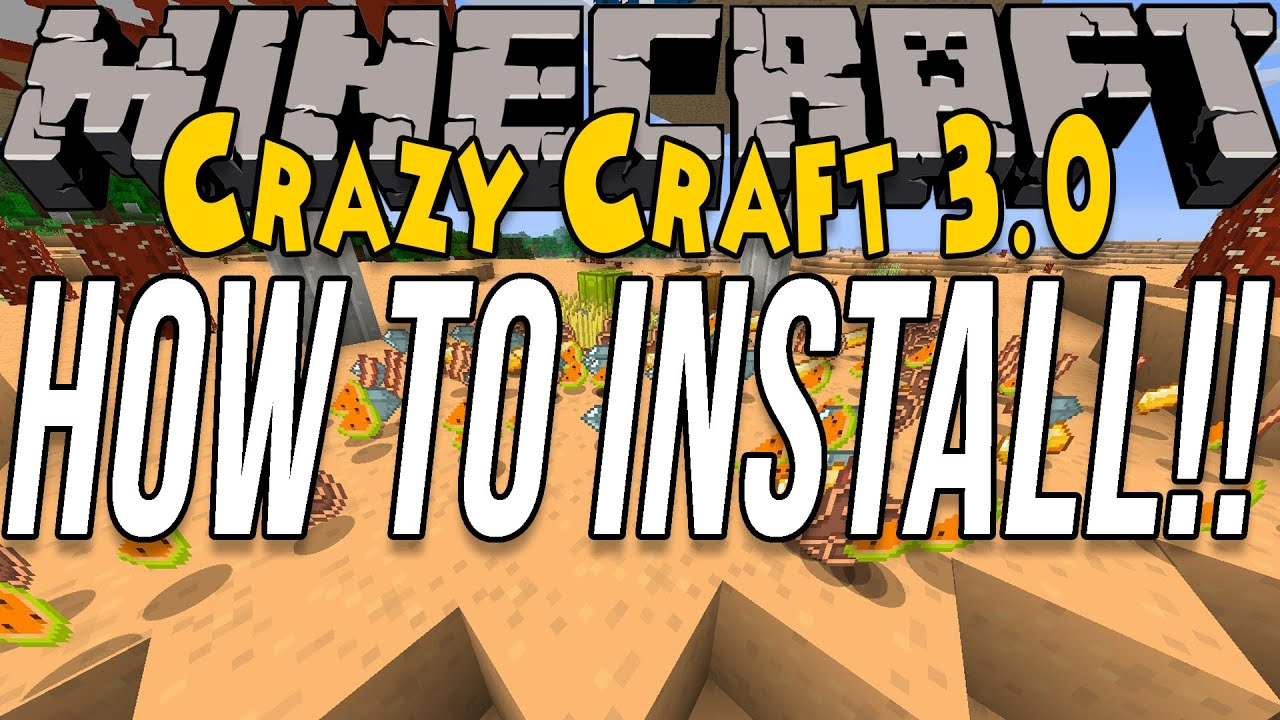 How To Install Crazy Craft 3 0 (Install The Crazy Craft Modpack!!)