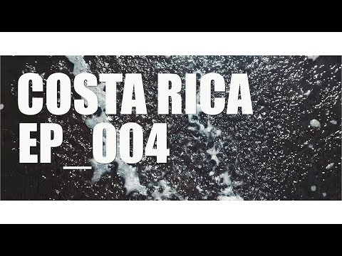 Traveling Entrepreneur - EP_004: Costa Rica
