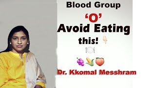 Blood Group O : Proper diet and Nutrition