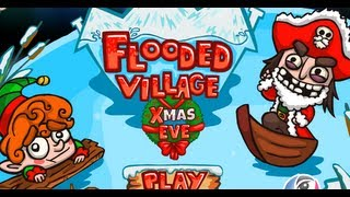 Flooded Village Xmas Eve-Walkthrough