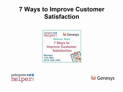 Call Centre Helper: Webinar Replay: 7 Ways to Improve Customer Satisfaction