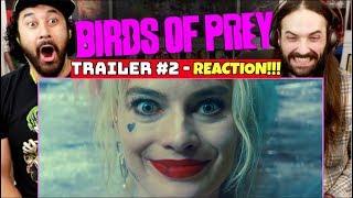 BIRDS OF PREY | TRAILER #2 - REACTION!!!