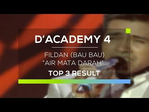 Fildan, Bau Bau - Air Mata Darah (D'Academy 4 Konser Final Top 3 Result)