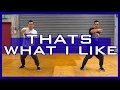 THAT'S WHAT I LIKE - Bruno Mars Dance Choreography 🖖
