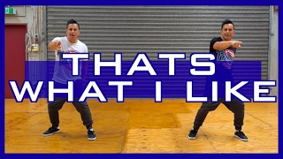 THAT'S WHAT I LIKE - Bruno Mars Dance Choreography