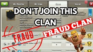 Clash of clans { FRAUD CLAN IN COC DON'T JOIN}