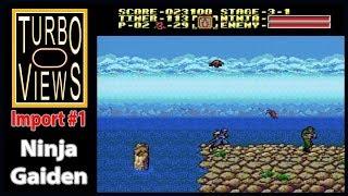 """Ninja Gaiden""  -  Turbo Views Import #1 (PC-Engine game REVIEW!)"