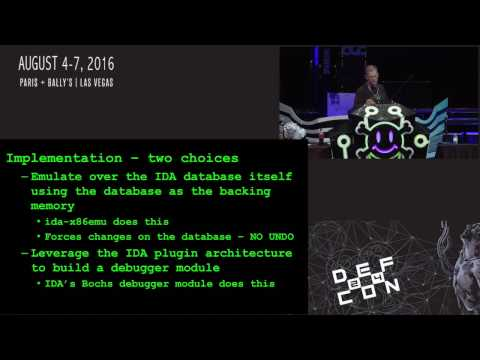 DEF CON 24 - Chris Eagle - Sk3wlDbg - Emulating many of the things with Ida