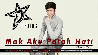 Denias - Mak Aku Patah Hati (Official Audio Video)