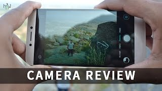 Letv Le 1S camera Review with Samples Before & After UPDATE