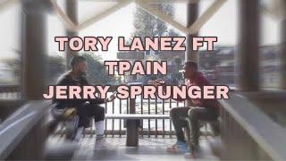 Tory Lanez - Jerry sprunger Feat Tpain