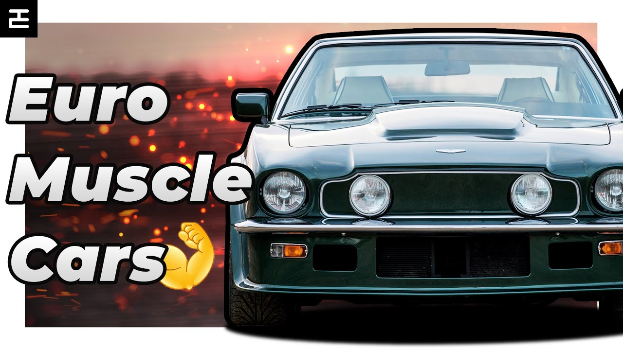 Top 10 Best European Muscle Cars - YouTube