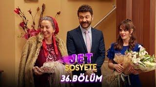 Jet Sosyete 36.Bölüm (Tek Parça Full HD)