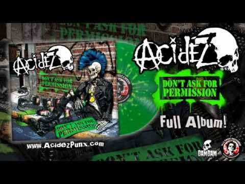 Acidez- Don't Ask For Permission (Full Album)