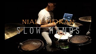 Slow Hands [Drum Cover] Niall Horan