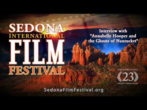ANNABELLE HOOPER AND THE GHOSTS OF NANTUCKET Interview - Sedona International Film Festival 2017