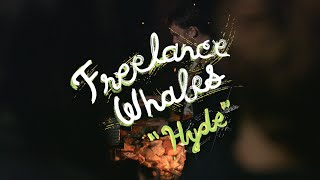 Freelance Whales - Hyde (Welcome Campers)