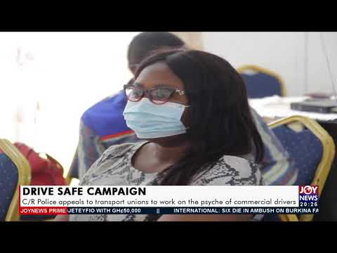Drive safe campaign: C/R Police appeals to transport union to work  - Joy News Prime (14-9-21)