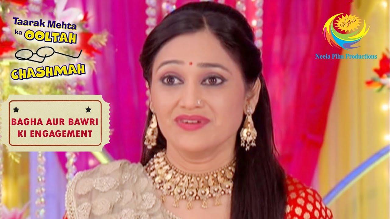 Bawri's Parents Tell Daya To Marry! | Taarak Mehta Ka Ooltah Chashmah |Bagha Aur Bawri Ki Engagement