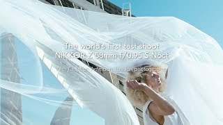 NIKKOR Z 58mm f/0.95 S Noct | First Impressions with Christinan Amman