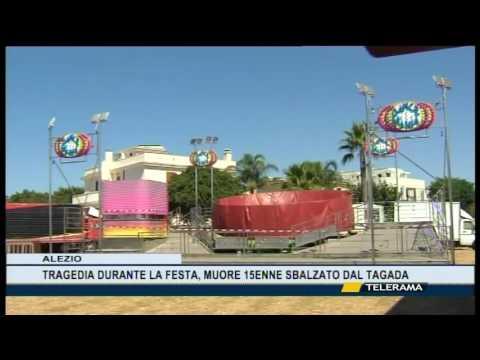 TRAGEDIA DURANTE LA FESTA AD ALEZIO 15ENNE MUORE SBALZATO DAL TAGADA