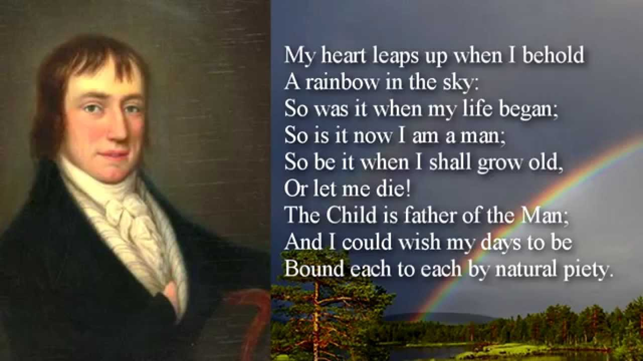 My Heart Leaps Up The Rainbow By William Wordsworth 3rd Preparatory Poetry