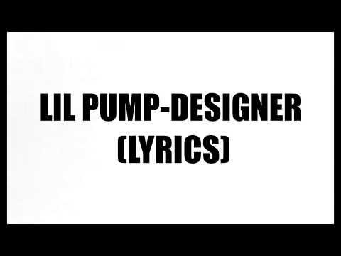 Lil Pump-Designer (Lyrics)